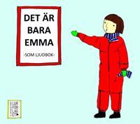 Det är bara Emma - Som ljudbok