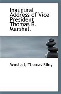 Inaugural Address of Vice President Thomas R. Marshall