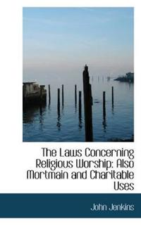 The Laws Concerning Religious Worship