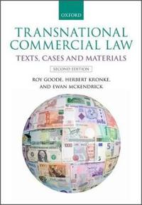 Transnational Commercial Law: Text, Cases, and Materials