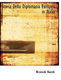 Storia Della Diplomazia Europeo in Italia