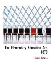 The Elementary Education Act, 1870