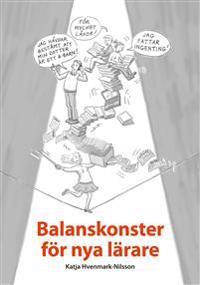 Balanskonster för nya lärare