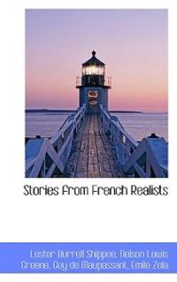 Stories from French Realists
