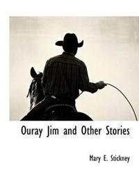 Ouray Jim and Other Stories