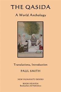The Qasida: A World Anthology