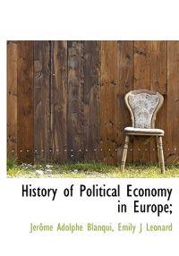 History of Political Economy in Europe;
