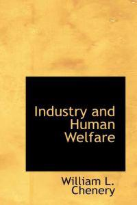 Industry and Human Welfare