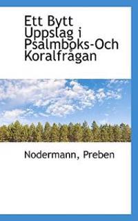 Ett Bytt Uppslag I Psalmboks-Och Koralfr Gan