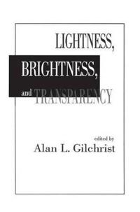 Lightness, Brightness and Transparency
