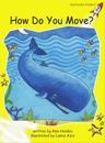 How Do You Move?