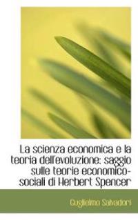 La Scienza Economica E La Teoria Dell'evoluzione