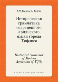Historical Grammar of Modern Armenian of Tiflis