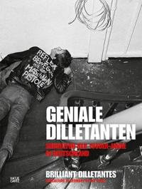 Geniale Dilletanten - Brilliant Dilletantes