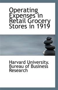 Operating Expenses in Retail Grocery Stores in 1919