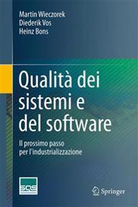 Qualita Dei Sistemi E del Software: Il Prossimo Passo Per L'Industrializzazione