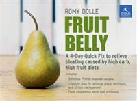Fruit Belly: A 4-Day Quick Fix to Relieve Bloating Caused by High Carb, High Fruit Diets