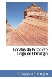 Annales de La Soci T Belge de Chirurgie