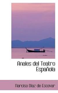 Anales del Teatro Espanola