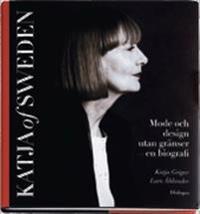 Katja of Sweden : mode och design utan gränser : en biografi