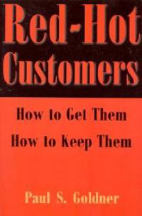 Red-Hot Customers
