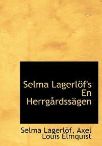 Selma Lagerl F's En Herrg Rdss Gen