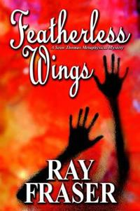 Featherless Wings