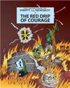 The Red Drip of Courage
