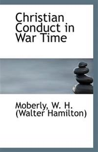 Christian Conduct in War Time