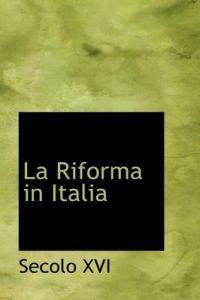 La Riforma in Italia