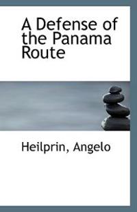 A Defense of the Panama Route