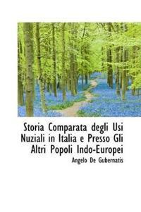 Storia Comparata Degli Usi Nuziali in Italia E Presso Gli Altri Popoli Indo-europei