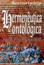 Hermenêutica ontológica para principiantes
