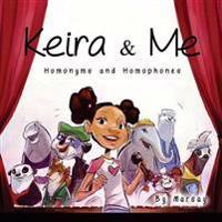 Keira & Me: Homonyms & Homophones