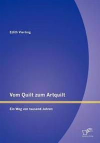 Vom Quilt Zum Artquilt