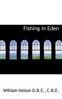 Fishing in Eden