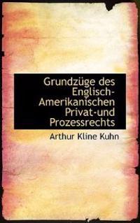 Grundzuge Des Englisch-amerikanischen Privat-und Prozessrechts