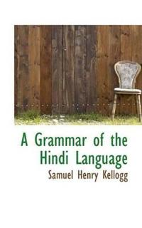 A Grammar of the Hindi Language