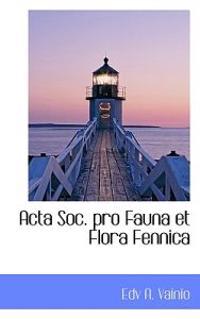 ACTA Soc. Pro Fauna Et Flora Fennica