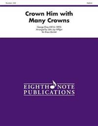 Crown Him with Many Crowns: Score & Parts