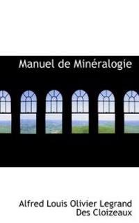 Manuel de Min Ralogie
