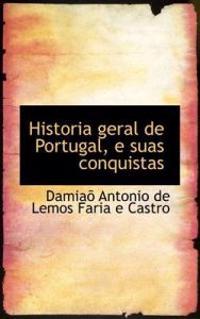 Historia Geral de Portugal, E Suas Conquistas