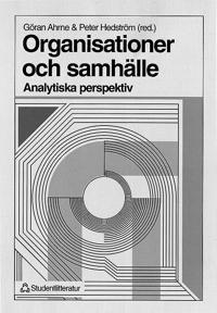 Organisationer och samhälle - - Analytiska perspektiv