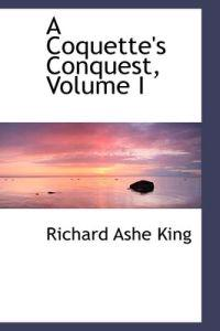 A Coquette's Conquest