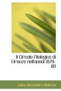 Il Circolo Filologico Di Firenze Nell'annoi 1879-80