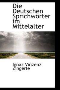 Die Deutschen Sprichw Rter Im Mittelalter