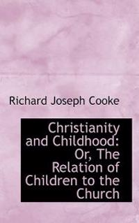 Christianity and Childhood