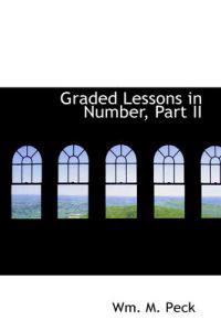 Graded Lessons in Number