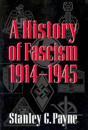 History of Fascism 1914 - 1945