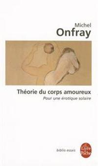 Theorie Du Corps Amoureux